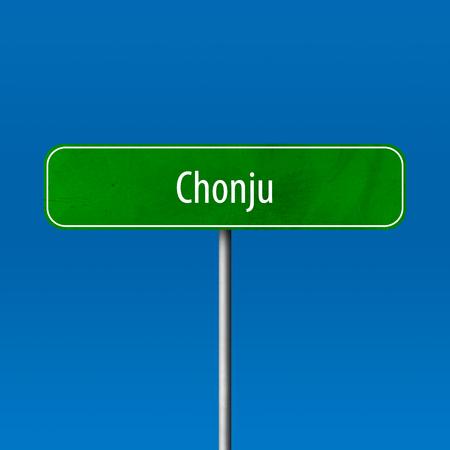 Chonju - Stadtschild, Ortsnamenschild