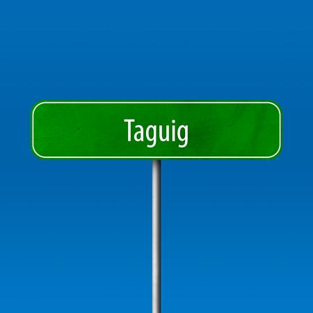Taguig - town sign, place name sign Standard-Bild