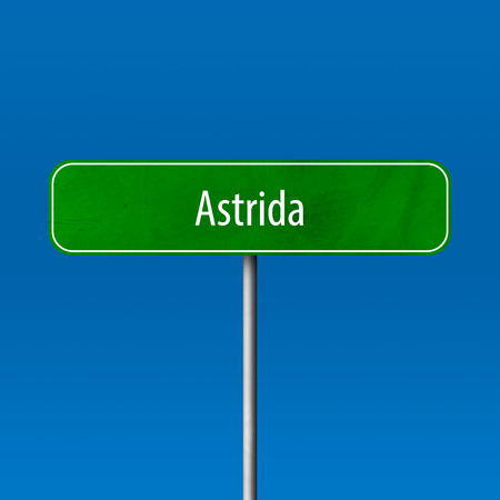 Astrida - town sign, place name sign