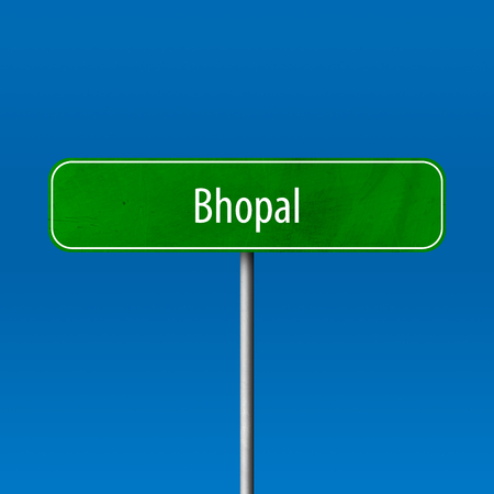 Bhopal - town sign, place name sign