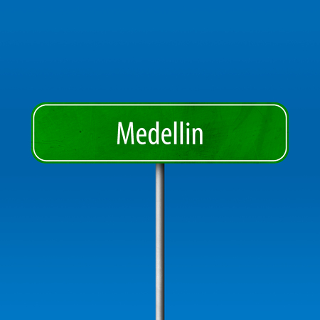 Medellin - town sign, place name sign
