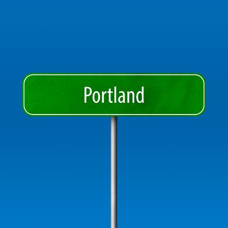 Portland - Stadtschild, Ortsnamenschild