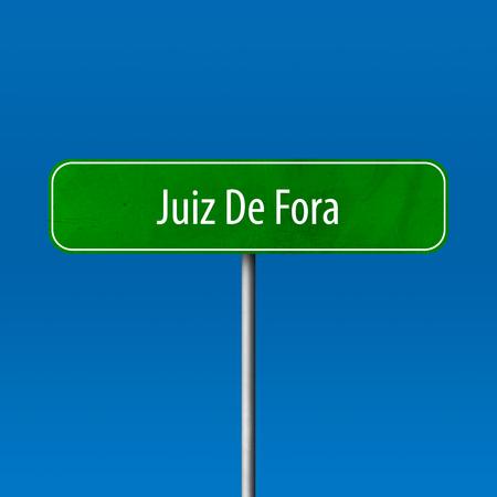 Juiz De Fora - Stadtschild, Ortsnamenschild