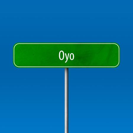 Oyo - Stadtschild, Ortsnamenschild