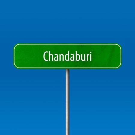 Chandaburi - town sign, place name sign