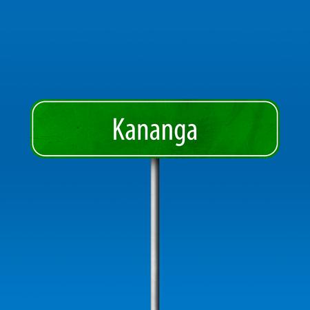 Kananga - Stadtschild, Ortsnamenschild