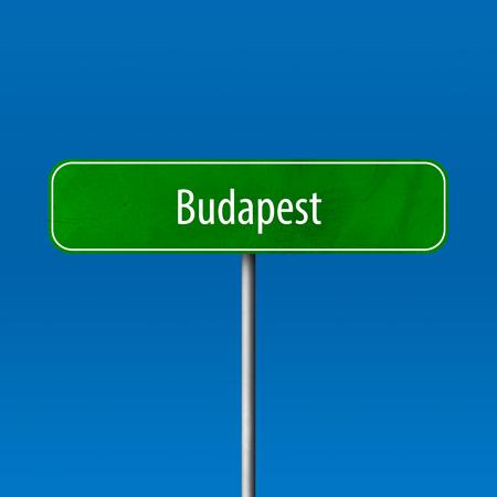 Budapest - Stadtschild, Ortsnamenschild