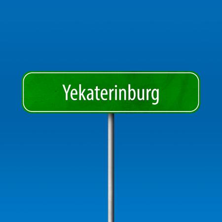 Jekaterinburg - Stadtschild, Ortsnamenschild
