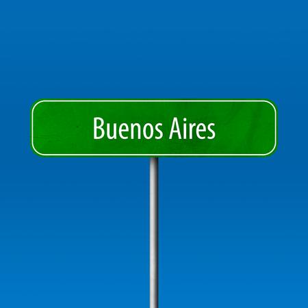 Buenos Aires - Stadtschild, Ortsnamenschild