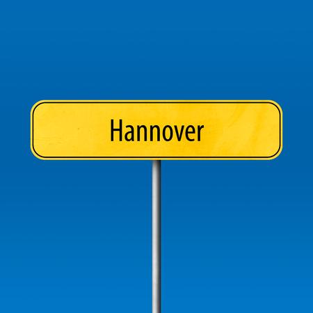 Hannover - Stadtschild, Ortsnamenschild