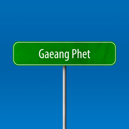 Gaeang Phet - town sign, place name sign Standard-Bild
