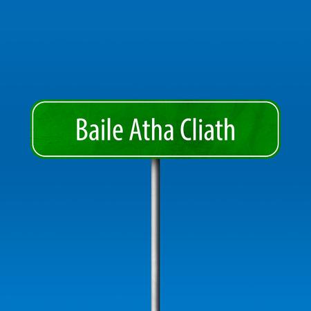 Baile Atha Cliath - town sign, place name sign Standard-Bild