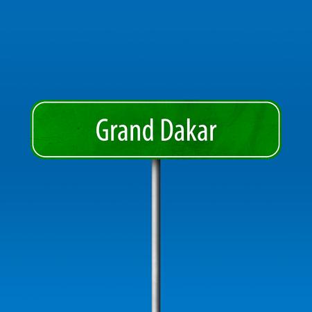 Grand Dakar - town sign, place name sign