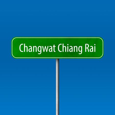 Changwat Chiang Rai - Stadtschild, Ortsnamenschild