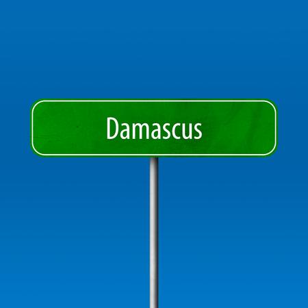 Damaskus - Stadtschild, Ortsnamenschild