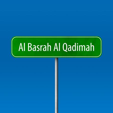 Al Basrah Al Qadimah - Stadtzeichen, Ortsnamenzeichen