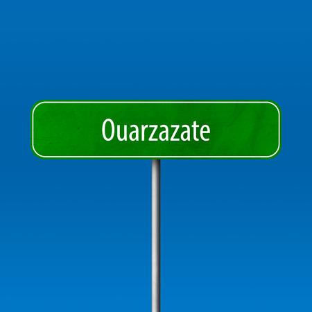 Ouarzazate - town sign, place name sign