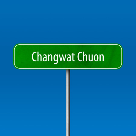Changwat Chuon - town sign, place name sign