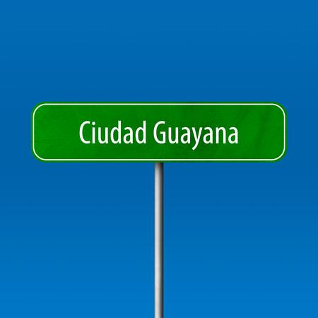 Ciudad Guayana - town sign, place name sign Standard-Bild