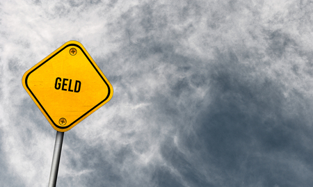 geld - yellow sign with cloudy sky