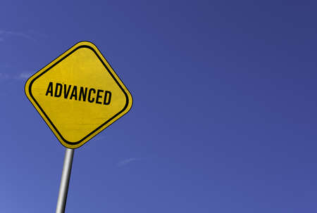 Advanced - yellow sign with blue sky background