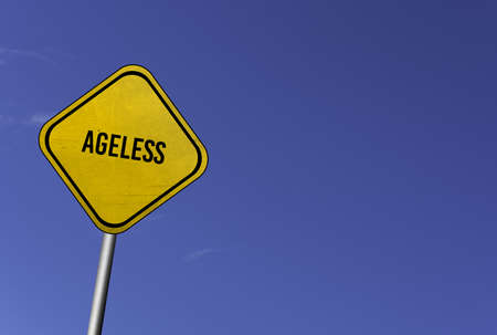 ageless - yellow sign with blue sky background