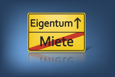 A german road sign with the words Miete and Eigentum photo