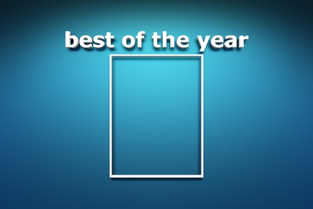 Best of the year and frame on a blue wall background photo