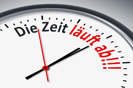 konzept: Eine Uhr mit Text Die Zeit laeuft ab!!!