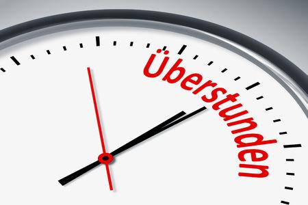 konzept: Eine Uhr mit Text Ãœberstunden