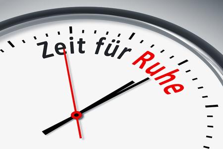 konzept: Eine Uhr mit Text Zeit fuer Ruhe