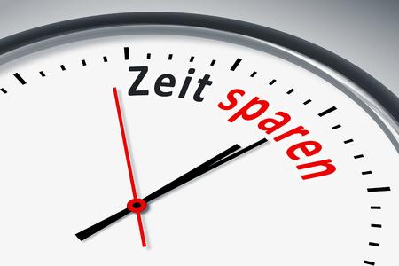 Eine Uhr mit Text Zeit sparen
