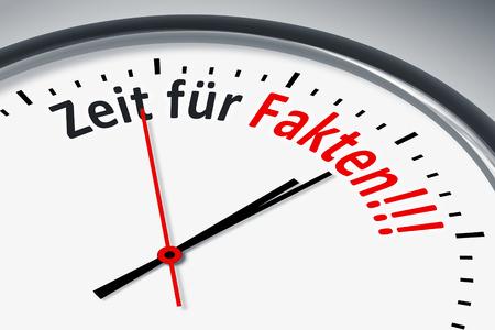 Eine Uhr mit Text Zeit fuer Fakten!!! Stock Photo