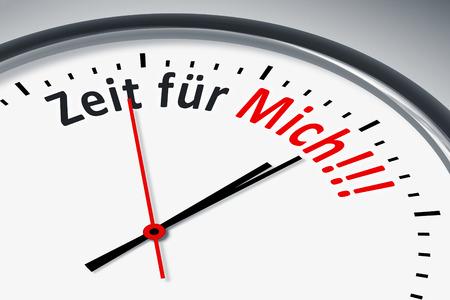 Eine Uhr mit Text Zeit für Mich!!! Stock Photo