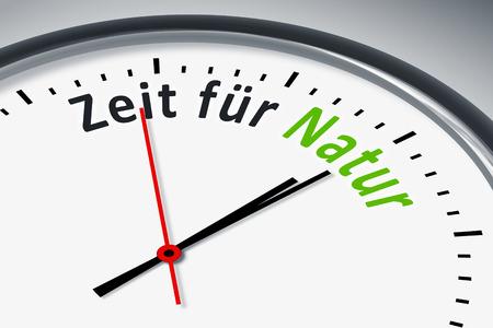 konzept: Eine Uhr mit Text Zeit fuer Natur