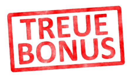 bonus: A stamp with the text loyalty bonus in german language