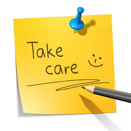 take care: A sticky paper with the message take care