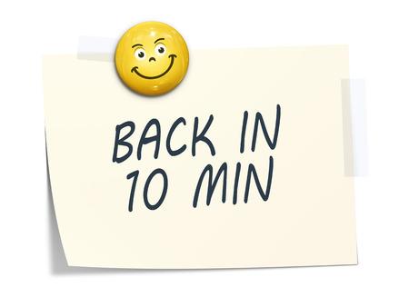 detras de: Un papel adhesivo con el mensaje de vuelta en 10 minutos