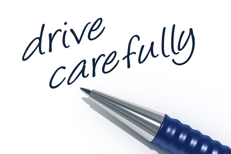 carefully: An image of a pen with the message drive carefully Stock Photo