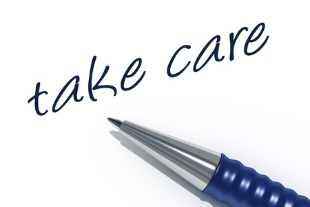tip style design: An image of a pen with the message take care Stock Photo