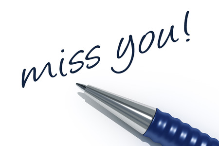 tip style design: An image of a pen with the message miss you Stock Photo
