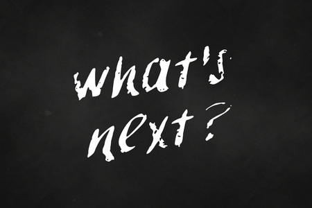 An illustration of whats next written on a chalkboard