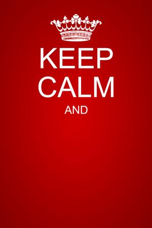 Keep calm motivational poster template