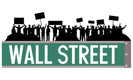 Demonstration with signs and tents occupying on Wall street sign Vector