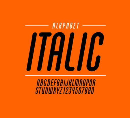 High italic font, rounded condensed alphabet sans serif, long black letters and numbers