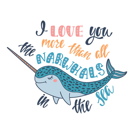I love you more than all the narwhals in the sea text with a fish illustration Ilustrace