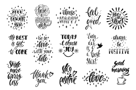 Good vibes, choose happy, love, thank you and others. Set of positive inspirational quotes. Modern calligraphy hand drawn phrases. Vector lettering for print, tshirt, poster. Typographic design. Ilustração