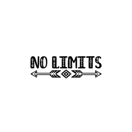 No limits. Inspirational printable quote with arrows. Vector hand drawn phrase for print, poster, tshirt, playroom, nursery, apparel decoration, greeting card. Typographic design.
