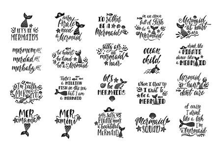 Lot de cartes de sirène. Citations inspirantes manuscrites sur l'été. Conception de lettrage de typographie avec queue dessinée à la main, étoile de mer, coquille, ancre. Illustration vectorielle isolée sur fond blanc.