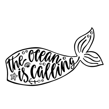 The ocean is calling. Hand drawn inspiration quote about summer with mermaid tail silhouette. Typography design for print, poster, invitation, t-shirt. Vector illustration isolated on white background Иллюстрация